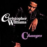 Christopher Williams Changes