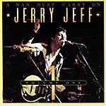 Jerry Jeff Walker A Man Must Carry On, Vol.1