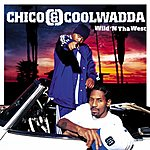 Chico & Coolwadda Wild 'N Tha West (Edited)