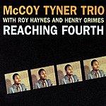 McCoy Tyner Trio Reaching Fourth