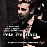 Pete Fountain Do You Know What It Means To Miss New Orleans (US Release)