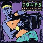 Wayne Toups Blast From The Bayou