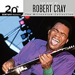 Robert Cray 20th Century Masters - The Millennium Collection: The Best Of Robert Cray