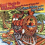 Dan Hicks & His Hot Licks Last Train To Hicksville . . . The Home Of Happy Feet (Reissue)