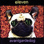 Eleven Avantgardedog
