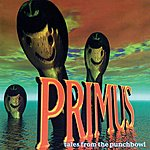 Primus Tales From The Punchbowl (Parental Advisory)