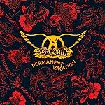 Aerosmith Permanent Vacation (Reissue Remastered)
