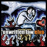 Unwritten Law Elva (Edited)