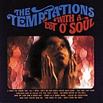 The Temptations With A Lot O' Soul (1998 Reissue)