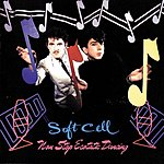 Soft Cell Non-Stop Ecstatic Dancing