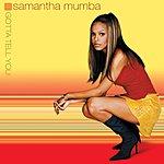 Samantha Mumba Gotta Tell You (US Version)