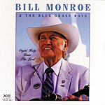 Bill Monroe Cryin' Holy Unto The Lord