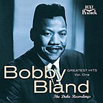 Bobby 'Blue' Bland Greatest Hits, Vol.1 - The Duke Recordings