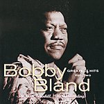 Bobby 'Blue' Bland Greatest Hits, Vol.2: The ABC-Dunhill/MCA Recordings