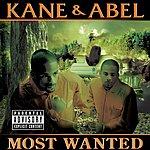 Kane & Abel Most Wanted (Parental Advisory)