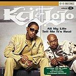 K-Ci & JoJo All My Life/Tell Me It's Real