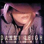 Danni Leigh 29 Nights (US Version (Decca Nashville))
