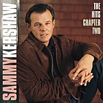 Sammy Kershaw The Hits Chapter Two