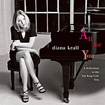 Diana Krall All For You (A Dedication To The Nat King Cole Trio)