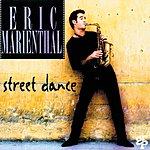 Eric Marienthal Street Dance (US Release)