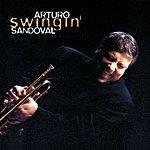 Arturo Sandoval Swingin'