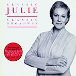 Julie Andrews Classic Julie Classic Broadway (Edited Version)
