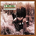 Tom T. Hall Greatest Hits, Vol.2