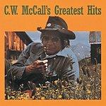 C.W. McCall C. W. McCall's Greatest Hits