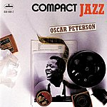 Oscar Peterson Compact Jazz: Oscar Peterson