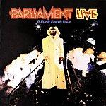 Parliament Live: P Funk Earth Tour