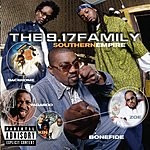 The 9.17 Family Southern Empire (Parental Advisory)