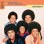 Jackson 5 Third Album/Maybe Tomorrow