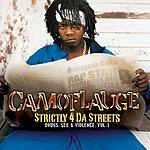 Camoflauge Strictly 4 Da Streets: Drugs, Sex & Violence, Vol.1 (Edited)