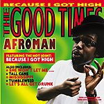 Afroman The Good Times (Edited)