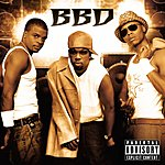 Bell Biv DeVoe BBD (Parental Advisory)
