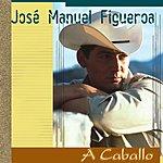 Jose Figueroa A Caballo