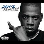 JAY Z The Blueprint 2: The Gift & The Curse (Parental Advisory)