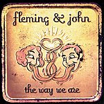 Fleming & John The Way We Are