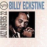 Billy Eckstine Jazz Masters Vol.22