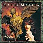 Kathy Mattea Good News