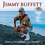 Jimmy Buffett Beach House On The Moon