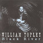William Topley Black River