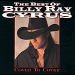 Billy Ray Cyrus Best Of: Cover To Cover