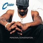 Case Personal Conversation