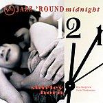 Shirley Horn Jazz 'Round Midnight