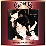 The Carpenters Yesterday Once More: Greatest Hits 1969-1983