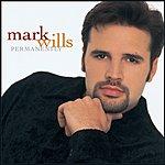 Mark Wills Permanently