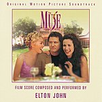 Elton John The Muse (In Goddess We Trust): Original Motion Picture Soundtrack