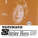 Shirley Horn Ultimate