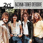 Bachman Turner Overdrive 20th Century Masters - The Millennium Collection: The Best Of Bachman Turner Overdrive